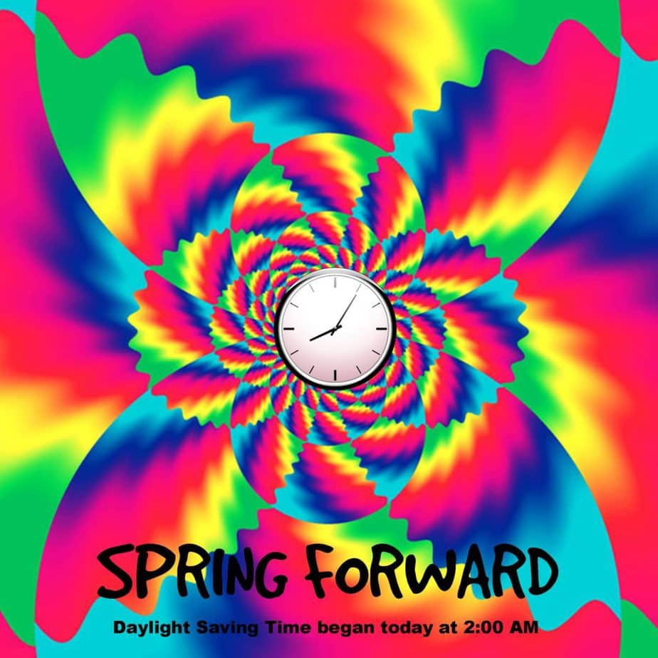 Spring Forward - Daylight savings time